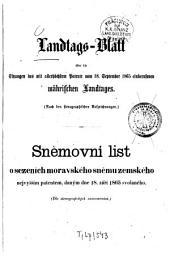 Landtags-Blatt über die Sitzungen des mit dem Allerhöchsten Patente vom ... einberufenen Mährischen Landtages: nach stenographischen Aufzeichnungen. 1865/66