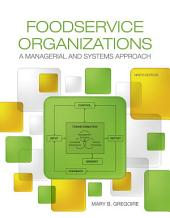 Foodservice Organizations: A Managerial and Systems Approach, Edition 9