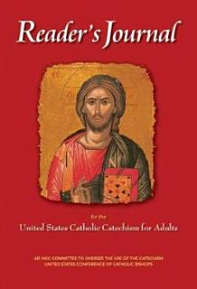Reader s Journal for the United States Catholic Catechism for Adults Book