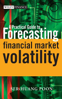 A Practical Guide to Forecasting Financial Market Volatility PDF