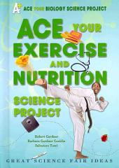Ace Your Exercise and Nutrition Science Project: Great Science Fair Ideas
