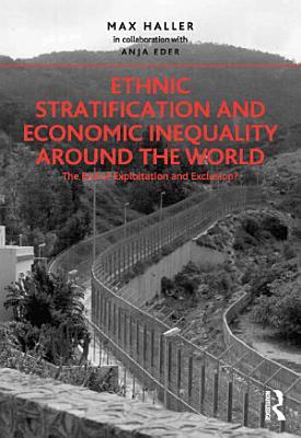Ethnic Stratification and Economic Inequality around the World