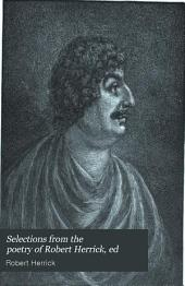 Selections from the Poetry of Robert Herrick, Ed