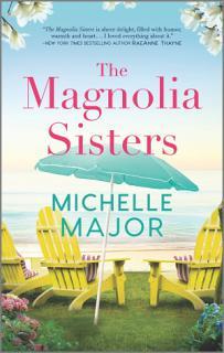 The Magnolia Sisters Book
