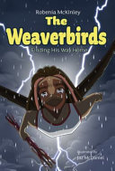 The Weaverbirds