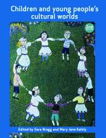 Children and young people s cultural worlds PDF