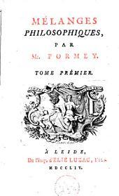 Mélanges philosophiques: Volume 1