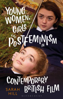 Young Women  Girls and Postfeminism in Contemporary British Film PDF
