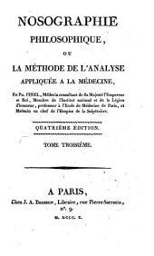 Nosographie philosophique: ou, La méthode de l'analyse appliquée à la médecine, Volume3