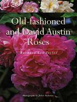 Old fashioned and David Austin Roses PDF
