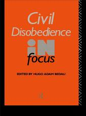 Civil Disobedience in Focus
