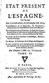 Etat present de l'Espagne (etc.): Volume 2