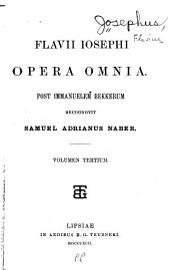 Opera omnia: Post immanuelem Bekkerum, recognivit Samuel Adrianus Naber, Volume 3