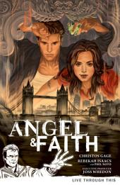 Angel & Faith Volume 1: Live Through This: Volume 1