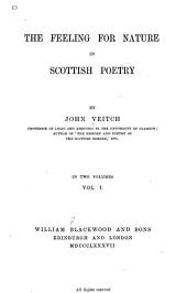 The Feeling for Nature in Scottish Poetry: Volume 1