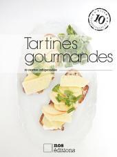 Tartines gourmandes