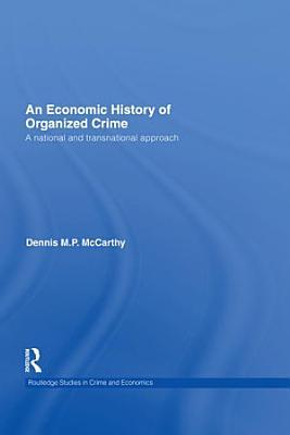 An Economic History of Organized Crime PDF