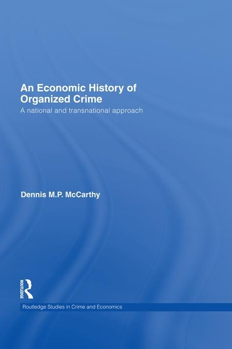 An Economic History of Organized Crime