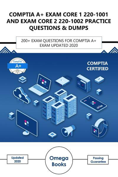 Comptia A Plus Core 1 and Core 2 Exam Practice Questions & Dumps