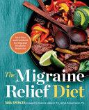 The Migraine Relief Diet