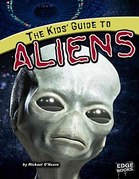 The Kids  Guide to Aliens PDF