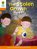Oxford Reading Tree  Stage 6  More Stories B  The Stolen Crown PDF
