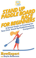 Stand Up Paddle Board Racing for Beginners PDF