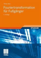 Fouriertransformation für Fußgänger: Ausgabe 6