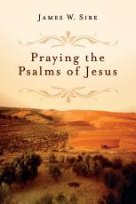 Praying the Psalms of Jesus PDF