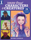 Draw Great Characters and Creatures PDF