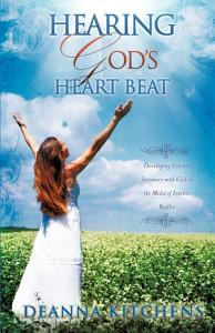 Hearing God s Heart Beat PDF