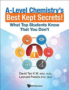 A Level Chemistry s Best Kept Secrets  Book