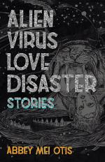 Alien Virus Love Disaster