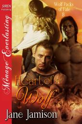 Heart of a Wolf [Wolf Packs of Fate 8]