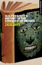 William H. Prescott's History of the Conquest of Mexico: Continuum Histories
