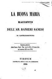 La buona Maria racconto dell'ab. Ranieri Sanesi