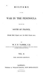 History of the War in the Peninsula and in the South of France: From the Year 1807 to the Year 1814, Volume 2
