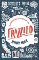 Mindfulness Guide for the Frazzled