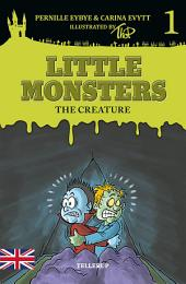 Little Monsters #1: The Creature