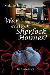 Wer erstach Sherlock Holmes?: Ostfriesen-Krimi