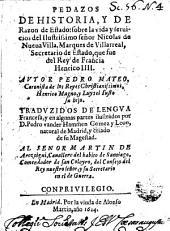 Pedazos de historia y de razon de estado: sobre la vida y servicios del ilustrissimo señor Nicolas de Nueva Villa, Marques de Villarreal ...