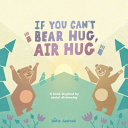 If You Can t Bear Hug  Air Hug Book