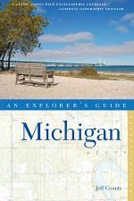 Explorer's Guide Michigan (Second Edition) (Explorer's Complete)