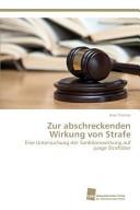 Zur abschreckenden Wirkung von Strafe PDF