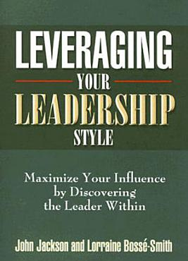 Leveraging Your Leadership Style PDF