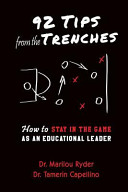 92 Tips from the Trenches: How to Stay in the Game as an Educational Leader