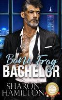 Bone Frog Bachelor