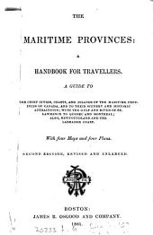 The Maritime provinces: a handbook for travellers [ed. by M.F. Sweetser].