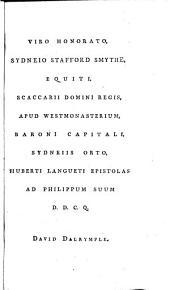 Huberti Langueti, galli Epistolae ad Philippum Sydneium equitem anglum