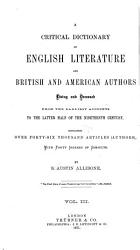 A Critical Dictionary of English Literature  and British and American Authors  Living and Deceased  from the Earliest Accounts to the Middle of the Nineteenth Century PDF